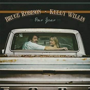 Our Year - Bruce Robison y Kelly Willis