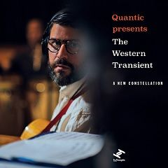 A New Constellation - Quantic presenta The Western Transient