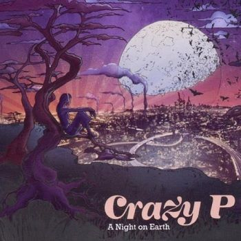 A Night On Earth - Crazy P