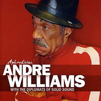 Aphrodisiac - Andre Williams y The Diplomats Of Solid Sound