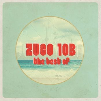 The Best Of - Zuco 103