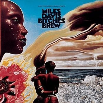Bitches Brew - Miles Davis