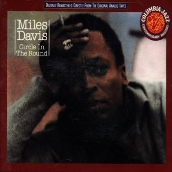 Circle In The Round - Miles Davis