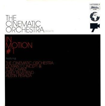 In Motion #1 - The Cinematic Orchestra