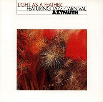 Light As A Feather - Azymuth