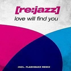 Love Will Find You - [re:jazz]