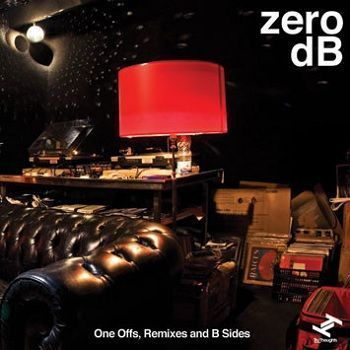 One Offs, Remixes And B Sides - Zero dB
