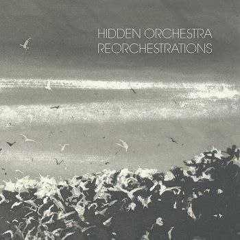 Reorchestrations - Hidden Orchestra