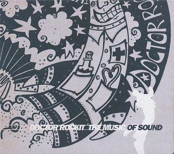 The Music Of Sound - Doctor Rockit