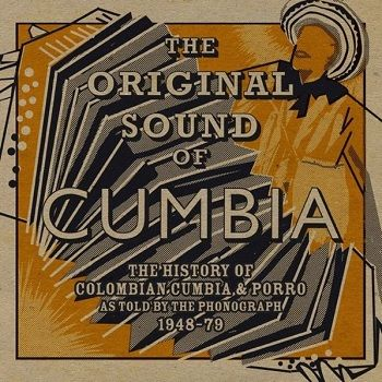 The Original Sound Of Cumbia - Will Holland