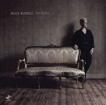 To Dust - Alice Russell