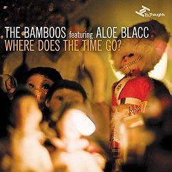 Where Does The Time Go? - The Bamboos